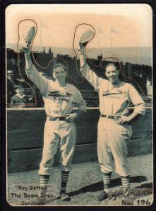 Picture of Helmar Brewing Baseball Card of Daffy Dean, card number 196 from series R318-Helmar Hey-Batter!